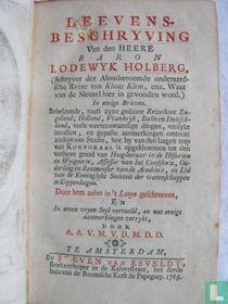 Leevens-beschryving Van den Heere Baron Lodewyk Holberg.