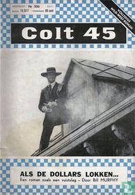 Colt 45 #336