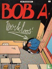 Werkloos!