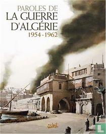 Paroles de la Guerre d'Algérie: 1954-1962