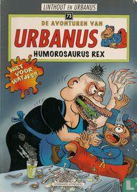 Humorosaurus Rex