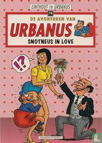 Snotneus in love