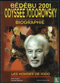 Bédébu 2001 - Odyssée Jodorowsky - biographie - Les mondes de Jodo