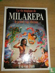 La vie magique de Milarepa le grand yogi Tibétain