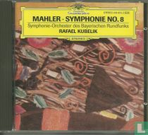 Gustav Mahler Symphonie No. 8 (Symphonie der Tausend)