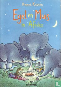 Egel en Muis in Afrika