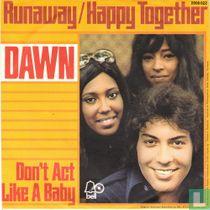 Runaway / Happy together