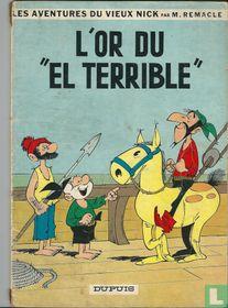 """L'or du """"El Terrible"""""""