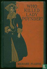 Who killed Lady Poynder?