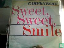 Sweet, Sweet Smile