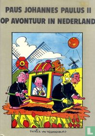 Paus Johannes Paulus II op avontuur in Nederland