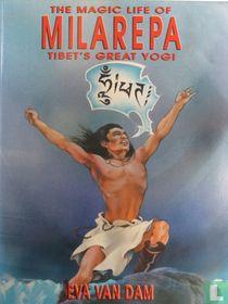The magic life of Milarepa - Tibet's great yogi