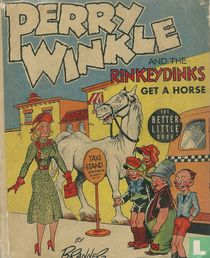 Perry Winkle and the Rinkeydinks Get a Horse