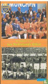 De historie van het Nederlands elftal