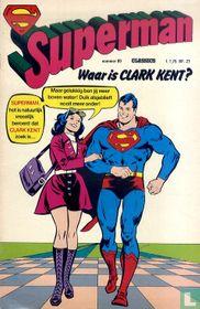 Waar is Clark Kent?