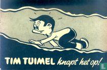 Tim Tuimel knapt het op!