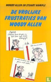 De vrolijke frustraties van Woody Allen