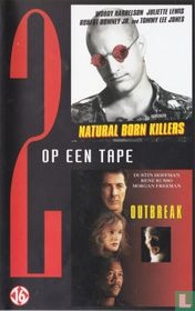 Natural Born Killers + Outbreak