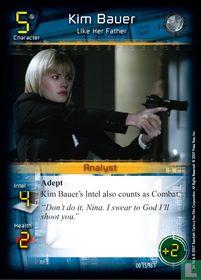 Kim Bauer - Like Her Father
