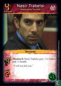 Nasir Trabelsi - Aggressive Terrorist