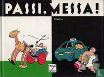Passi, Messa! 4