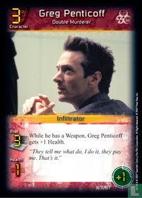 Greg Penticoff - Double Murderer