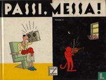 Passi, Messa! 3