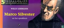 Marco Silvester en het spookhuis