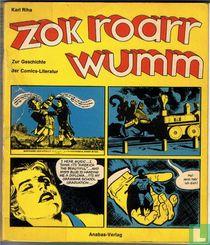 Zok Roarr Wumm