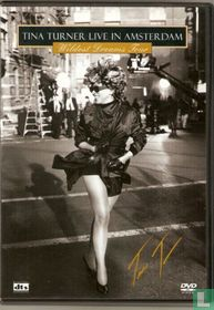 Tina Turner Live in Amsterdam - Wildest Dreams Tour