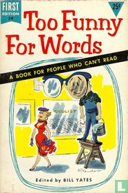 Too Funny For Words – A Book for People Who Can't Read