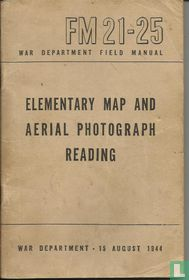 FM21-25 Elementary Map and Aerial Photograph Reading