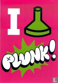 I... Plunk!