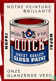 notre peinture brillante Quick