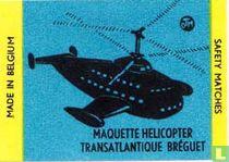 MaquetteHelicopter Transatlantique Bréguet