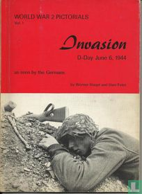 Invasion, D-Day June 6, 1944 as seen by the Germans