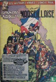 Comment naquit La Marseillaise
