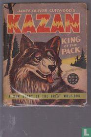 James Oliver Curwood's - Kazan King of the Pack