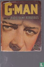G-Man and the Radio Bank Robberies