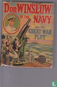 Don Winslow of the Navy - and the Great War Plot