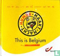 This is Belgium: Humor maakt macht