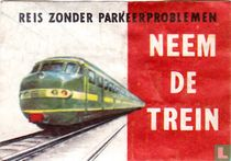 Reis zonder parkeerproblemen - Neem de trein