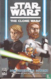 The Clone Wars - Dem untergang geweiht