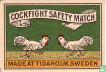 Cockfight safety match