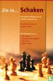 Zin in schaken