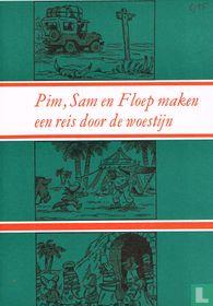 Pim, Sam en Floep maken een reis door de woestijn