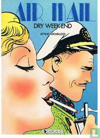 Dry week-end