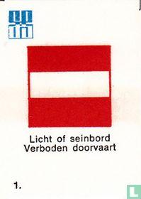 Licht of seinbord Verboden doorvaart