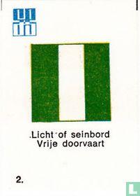 Licht of seinbord Vrije doorvaart