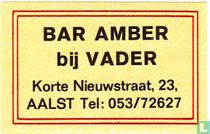 Bar Amber bij Vader